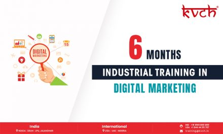 KVCH provides the best 6 months Digital Marketing training in Noida